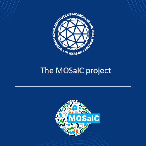 MOSaIC project review on the IIMCB IAB Meeting 2021